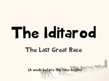 Iditarod PowerPoint Lesson Plan ONLY (no articles) - {READ DESCRIPTION}