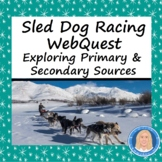 Literacy in Social Studies: Explore Primary & Secondary Sources Iditarod Online
