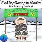 Iditarod Race Unit Activities and Printables for Primary G