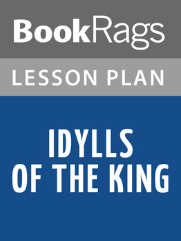 Idylls of the King Lesson Plans