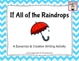 If All of the Raindrops - A Dynamics & Creative Writing Ac