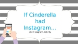 If Cinderella had an Instagram Account