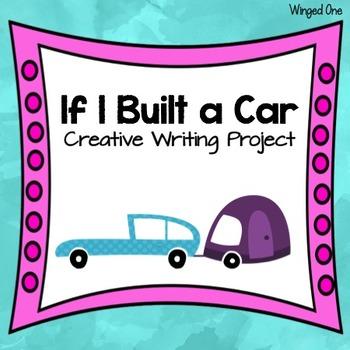 If I Built a Car - Creativity and Writing