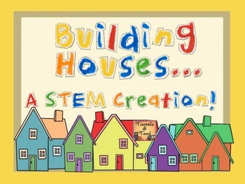 If I Built a House:  A STEM/STEAM Creation!