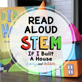 If I Built a House Read Aloud End of the Year STEM Challenge
