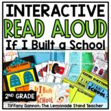 If I Built a School Interactive Read Aloud Lessons Grade 2