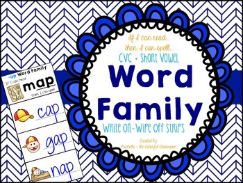 If I Can Read...Then, I Can Spell...CVC Word Families {Write on, Wipe off}