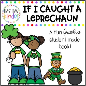 If I Caught A Leprechaun Book - Kid Made!