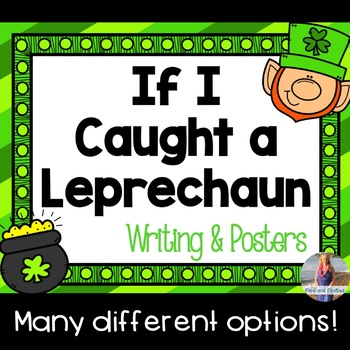If I Caught a Leprechaun Writing Paper!