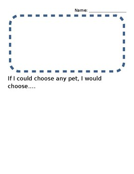 If I Could Choose Any Pet, I Would Choose... writing practice page
