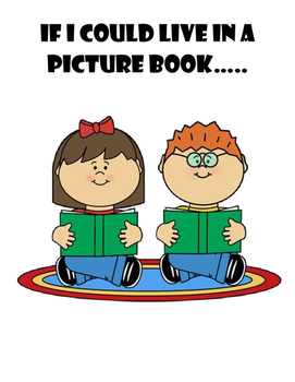 If I Could Live in a Picture Book: A Writing Activity