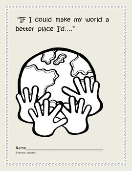 If I Could Make My World a Better Place I'd .......