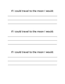 If I Could Travel To The Moon, Quick Write