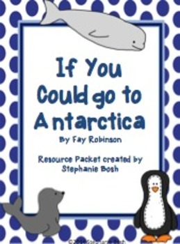 If I Could go to Antarctica Resource Packet - Reading Stre