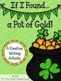 If I Found a Pot of Gold ~ Creative Writing {St. Patrick's Day}