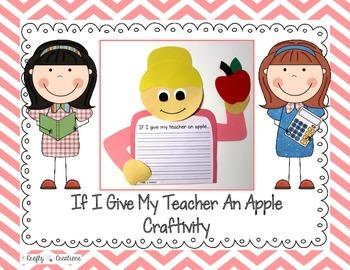 If I Give My Teacher An Apple Craftivity