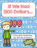If I Had $100!