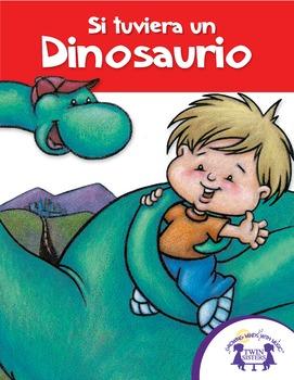 Si tuviera un Dinosaurio