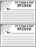 If I Had A Pet Spider