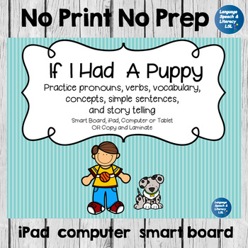 Story -  Pronouns, Verbs, Concepts, and Story Telling, No Print, Teletherapy