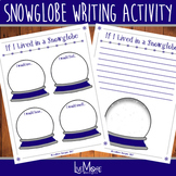 If I Lived In A Snowglobe Writing Activity Set