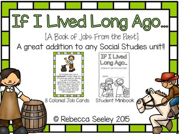 If I Lived Long Ago: Lessons For Little Learners