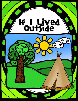 If I Lived Outside Personal Narrative