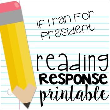 If I Ran For President Reading Response