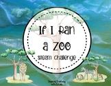 If I Ran a Zoo: Create your own zoo animal
