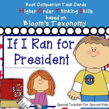 If I Ran for President-- Higher Order Thinking Skills