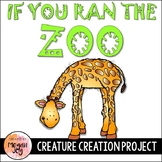 If I Ran the Zoo Creature Creation Project