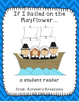 If I Sailed On the Mayflower - a student reader