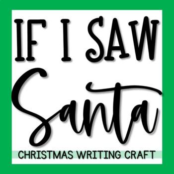 If I Saw Santa Claus Writing Activity