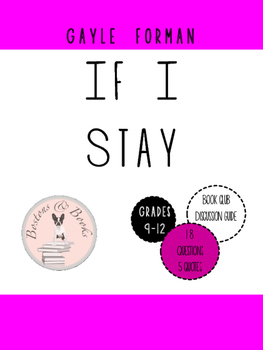 If I Stay Literature Circle and Book Club Discussion