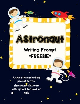 If I Was An Astronaut writing prompt freebie