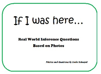 If I Was Here... Using Photos to Teach Inference Skills