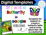 If I Was a Butterfly in Google Slides (Distance and Online