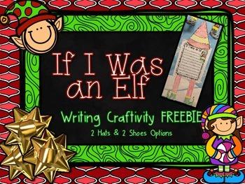 If I Was an Elf Writing Craftivity FREEBIE