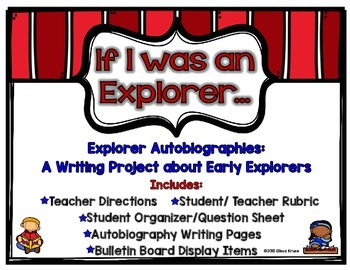 If I Was an Explorer: An Autobiography Writing Project about Explorers
