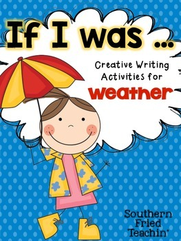 Weather Creative Writing - If I Was...