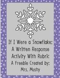 If I Were A Snowflake Writing Response Freebie