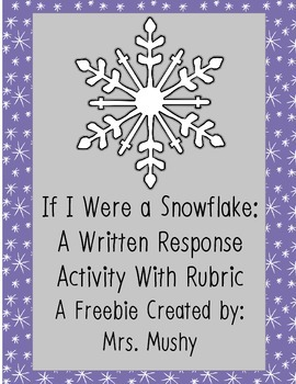 If I Were A Snowflake Writing Response Freebie