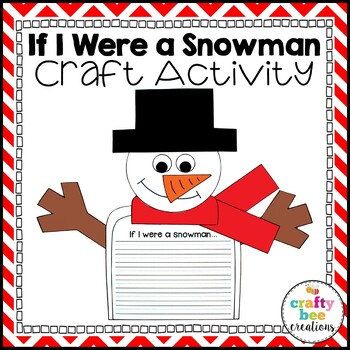 Snowman Craft {If I Were a Snowman Writing Prompts}