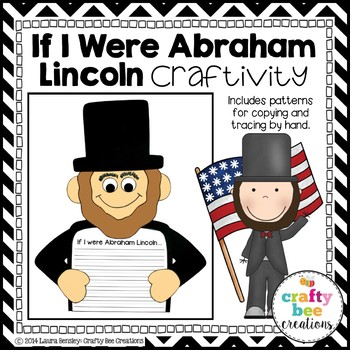Abraham Lincoln Craft {If I Were Abraham Lincoln Writing Prompts}