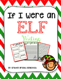 If I Were An Elf Writing Freebie!