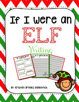 If I Were An Elf Writing Freebie!