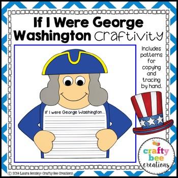 If I Were George Washington Craftivity