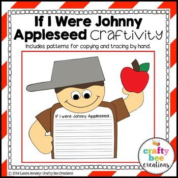 If I Were Johnny Appleseed Craftivity