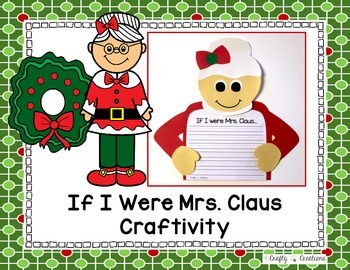 Mrs. Claus Craft {If I Were Mrs. Claus Writing Prompts}