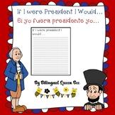 If I Were President English and Spanish